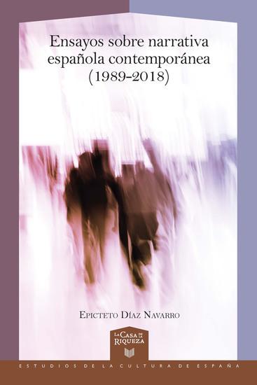Ensayos sobre narrativa española contemporánea (1989-2018) - cover