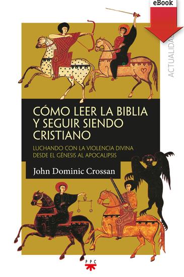 Cómo leer la Biblia y seguir siendo cristiano - cover
