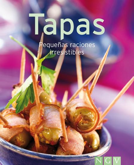 Tapas - Nuestras 100 mejores recetas en un solo libro - cover