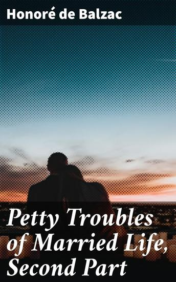 Petty Troubles of Married Life Second Part - cover