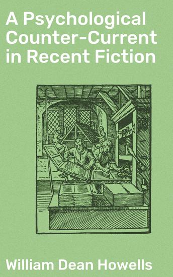 A Psychological Counter-Current in Recent Fiction - cover