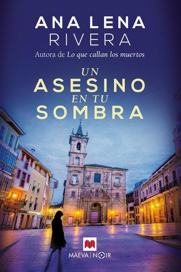 Un asesino en tu sombra - Vuelve Gracia San Sebastián la investigadora más original de Asturias - cover