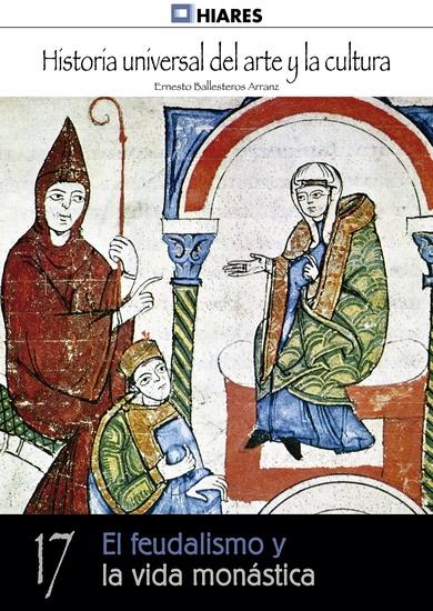 El feudalismo y la vida monástica - cover