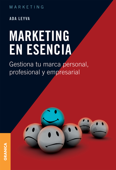 Marketing en esencia - Gestiona tu marca personal profesional y empresarial - cover