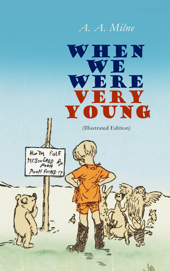 When We Were Very Young (Illustrated Edition) - Children's Book of Poetry & Verses - cover