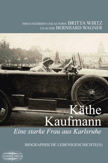 Käthe Kaufmann - Biografische Lebensgeschichten - cover