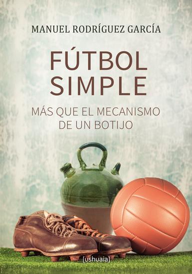 Fútbol simple - Más que el mecanismo de un botijo - cover