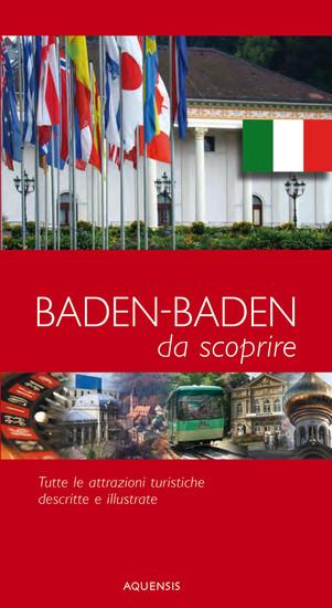 Baden-Baden - da scoprire - Stadtführer Baden-Baden - Tutte le attrazioni turistiche descritte e illustrate - cover