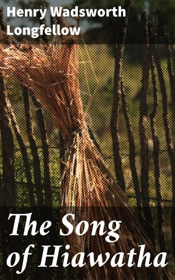 The Song of Hiawatha - cover