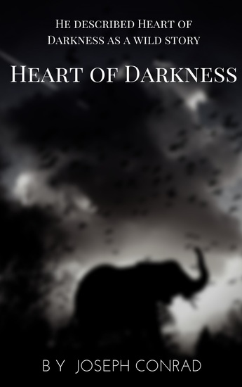 Heart of Darkness: A Joseph Conrad Trilogy - cover