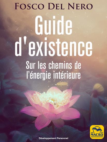 Guide d'Existence - Sur les chemins de l'énergie intérieure - cover