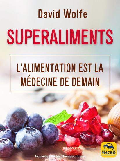 Superaliments - L'alimentation curative de demain - cover