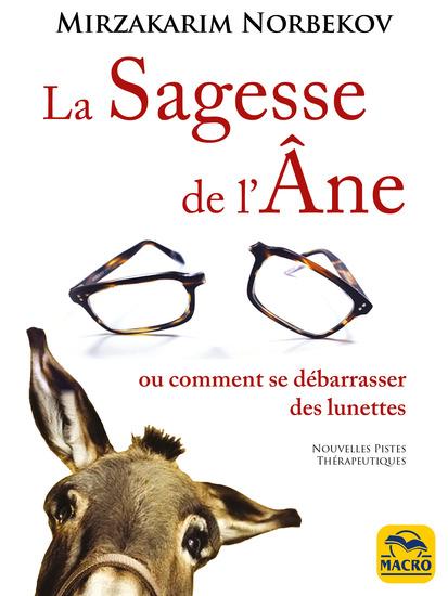 La Sagesse de l'âne - Ou comment se libérer des lunettes - cover