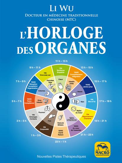 Horloge des Organes - Tirée de la médecine traditionnelle chinoise (MTC) - cover