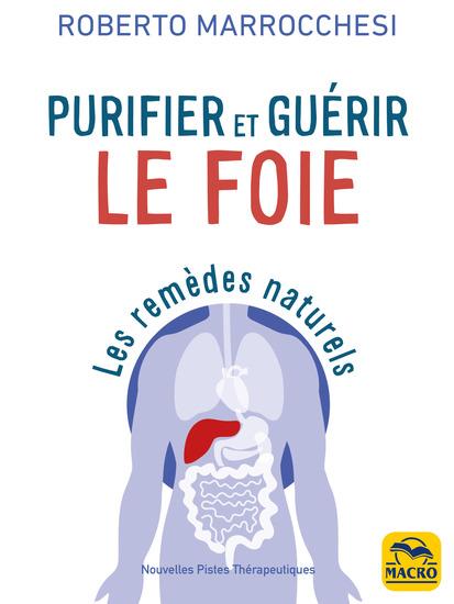 Purifier et guérir le foie - Les remèdes naturels - cover
