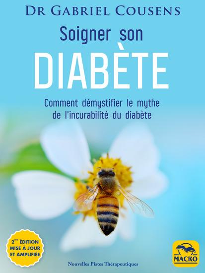 Soigner son diabète (3e éd mise à jour et amplifiée) - Le programme de guérison holistique - cover