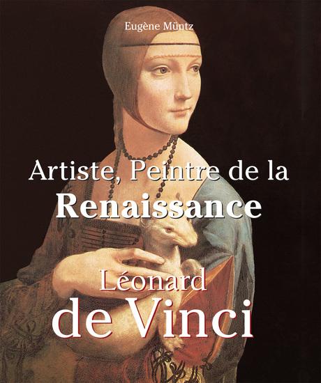 Leonardo Da Vinci - Artiste Peintre de la Renaissance - cover