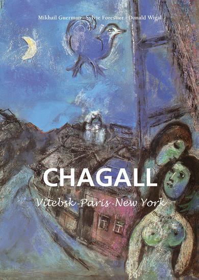 Marc Chagall - Vitebsk -París -New York - cover
