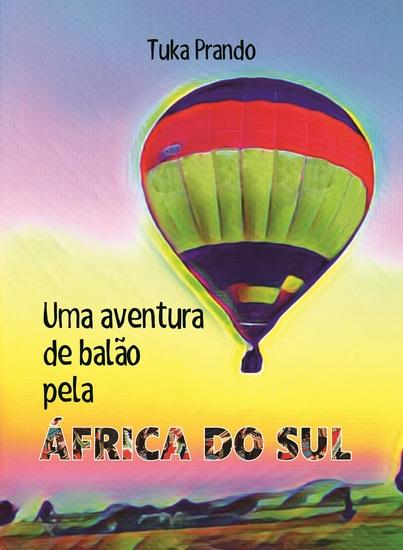 Uma aventura de balão pela África do Sul - cover