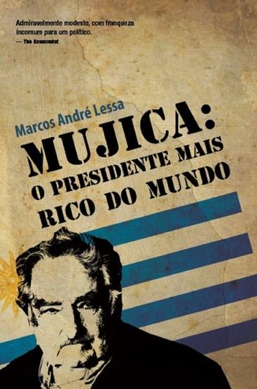 Mujica: o presidente mais rico do mundo - cover