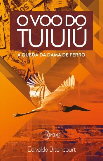 O Voo do Tuiuiú - A Queda da Dama de Ferro - cover
