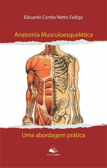 Anatomia musculoesquelética - Uma abordagem prática - cover