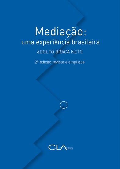Mediação: uma experiência brasileira - 2a edição - revisada e ampliada - cover