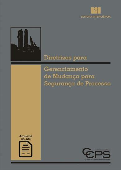 Diretrizes para Gerenciamento de Mudança para Segurança de Processo - cover