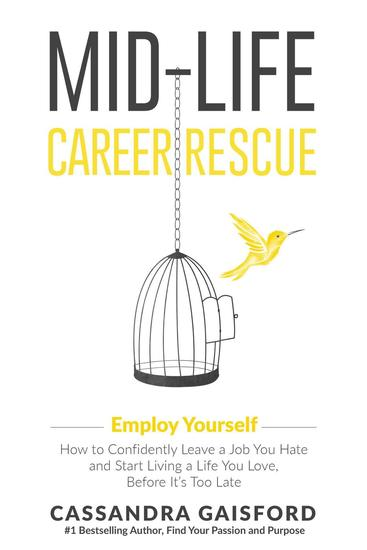 Mid-Life Career Rescue: Employ Yourself - Midlife Career Rescue #3 - cover