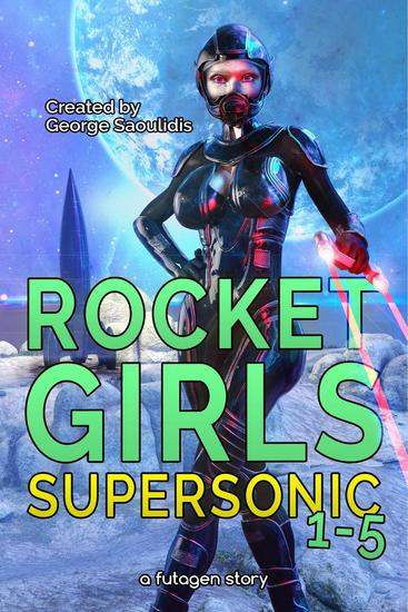 Rocket Girls Box Set: Supersonic Books 1-5 - Supersonic - cover