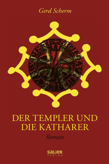 Der Templer und die Katharer - Roman - cover