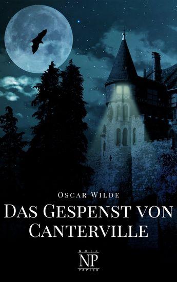 Das Gespenst von Canterville und fünf andere Erzählungen - cover