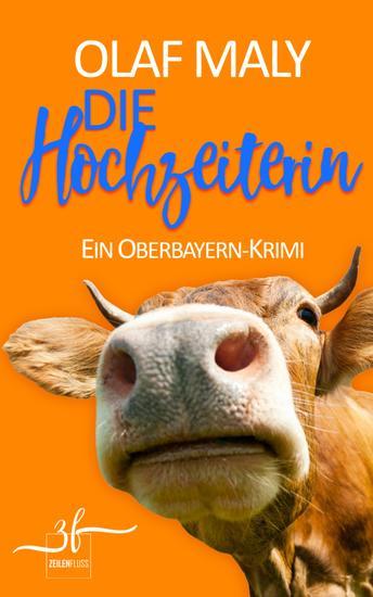 Die Hochzeiterin - Ein Oberbayern-Krimi - cover