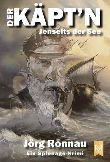 Der Käpt'n Jenseits der See - Ein Spionage-Krimi - cover