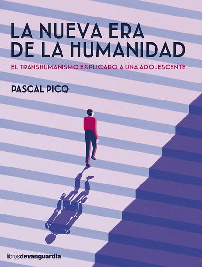 La nueva era de la humanidad - El transhumanismo explicado a una adolescente - cover