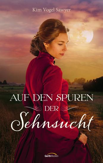 Auf den Spuren der Sehnsucht - Roman - cover