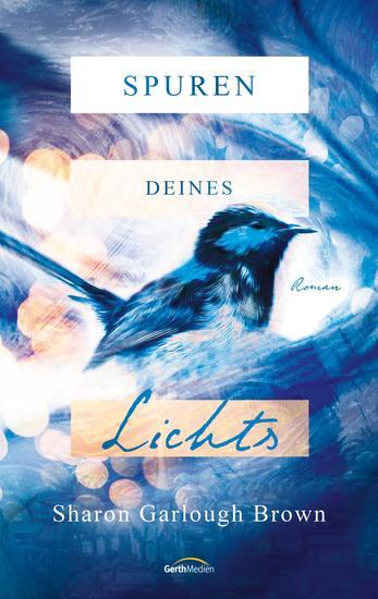Spuren deines Lichts - Roman - cover