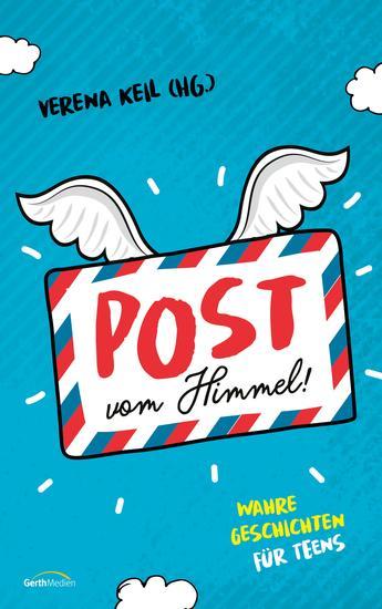 Post vom Himmel - Wahre Geschichten für Teens - cover