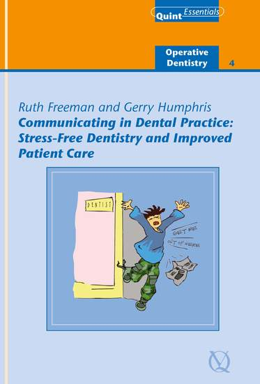 Communicating in Dental Practice - Stress-Free Dentistry and Improved Patient Care - cover