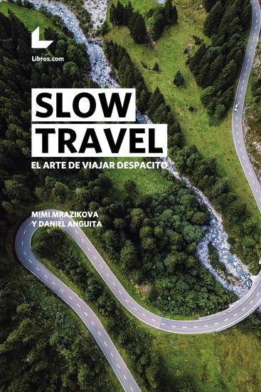 Slow travel - El arte de viajar despacito - cover