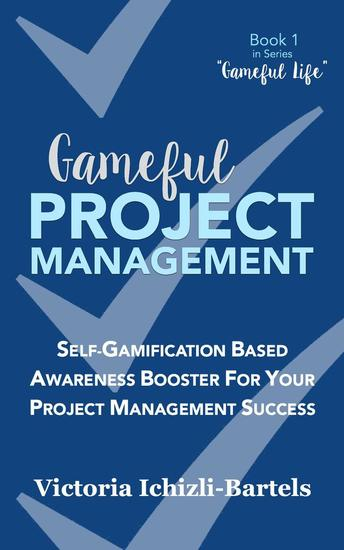 Gameful Project Management - Gameful Life #1 - cover