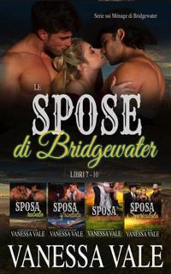 Le spose di Bridgewater: Serie sui Ménage di Bridgewater- Libri 7 - 10 - cover