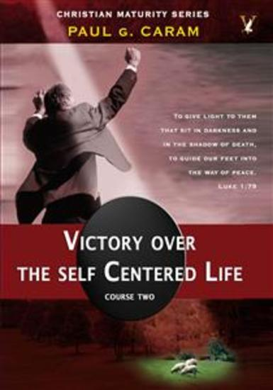 Victory Over the Self Centered Life - cover