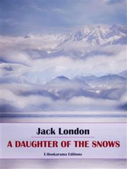 A Daughter of the Snows - cover