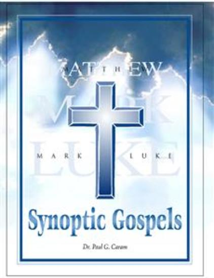 Synoptic Gospels - Matthew Mark and Luke - cover