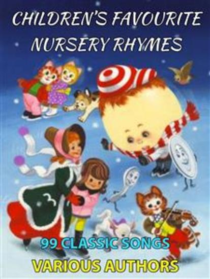 Children's Favourite Nursery Rhymes - 99 Classic Songs - cover