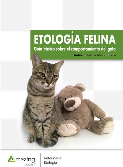 Etología felina - Guía básica sobre el comportamiento del gato - cover