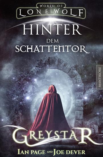 Greystar 03 - Hinter dem Schattentor: Ein Fantasy-Spielbuch in der Welt des Einsamen Wolf - Ein Fantasy-Spielbuch in der Welt des Einsamen Wolf - cover