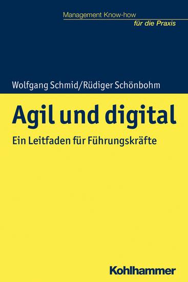 Agil und digital - Ein Leitfaden für Führungskräfte - cover