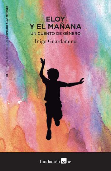 Eloy y el Mañana - Un cuento de género - cover
